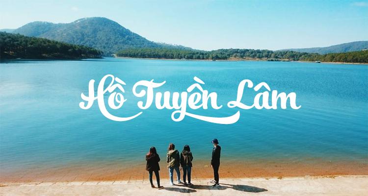 Tour tham quan du lịch Đà Lạt - Hồ Tuyền Lâm