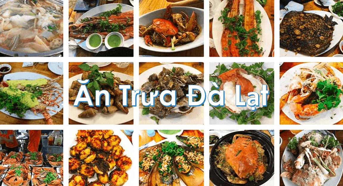 Trưa Đà Lạt ăn gì?